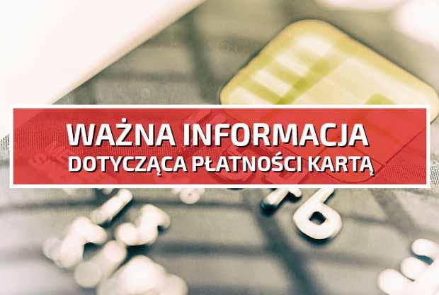 wazna-informacja-dotyczaca-platnosci-karta